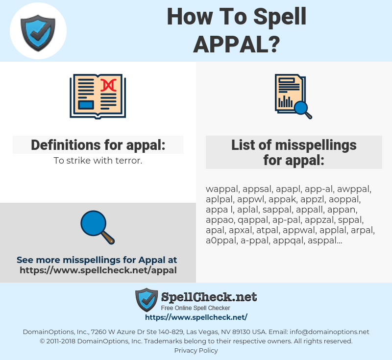 appal, spellcheck appal, how to spell appal, how do you spell appal, correct spelling for appal
