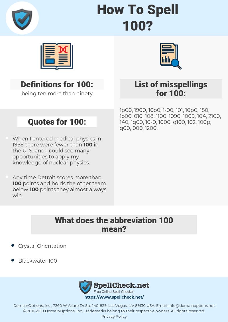100, spellcheck 100, how to spell 100, how do you spell 100, correct spelling for 100