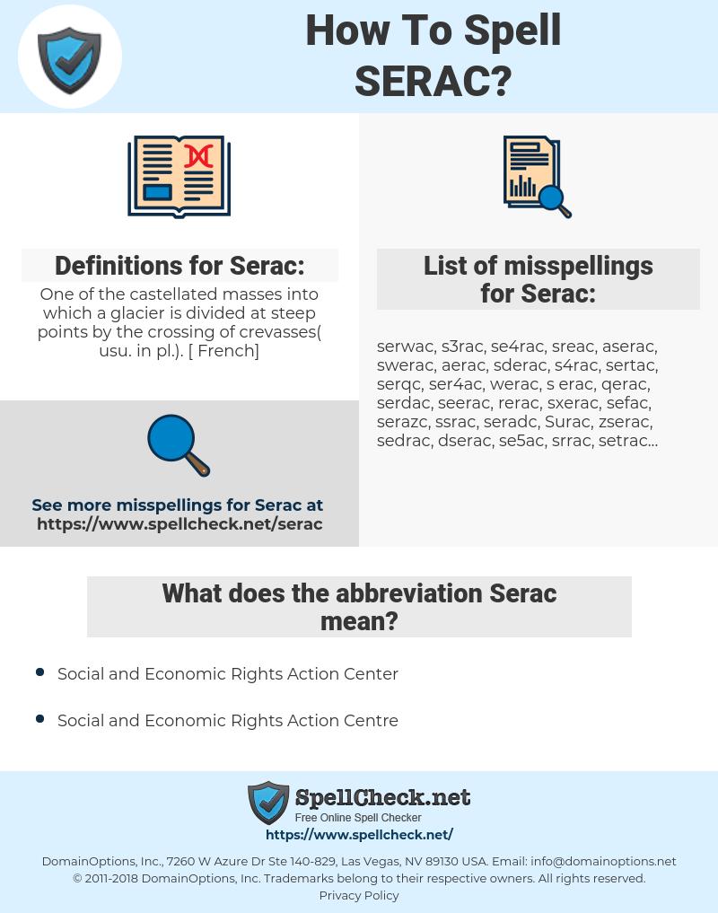 Serac, spellcheck Serac, how to spell Serac, how do you spell Serac, correct spelling for Serac