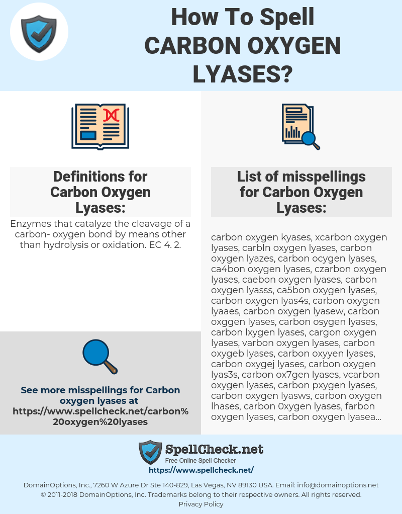 How Do You Spell Oxygen >> How To Spell Carbon Oxygen Lyases And How To Misspell It
