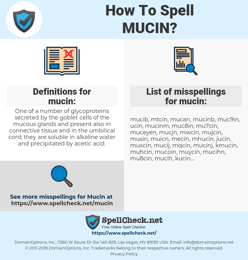mucin, spellcheck mucin, how to spell mucin, how do you spell mucin, correct spelling for mucin