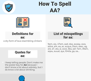 aa, spellcheck aa, how to spell aa, how do you spell aa, correct spelling for aa