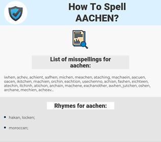aachen, spellcheck aachen, how to spell aachen, how do you spell aachen, correct spelling for aachen