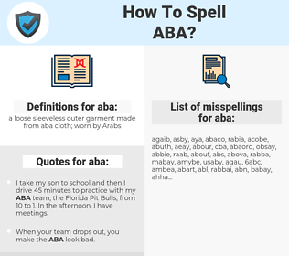 aba, spellcheck aba, how to spell aba, how do you spell aba, correct spelling for aba
