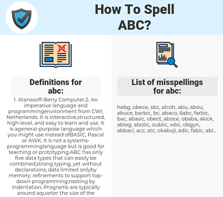 abc, spellcheck abc, how to spell abc, how do you spell abc, correct spelling for abc