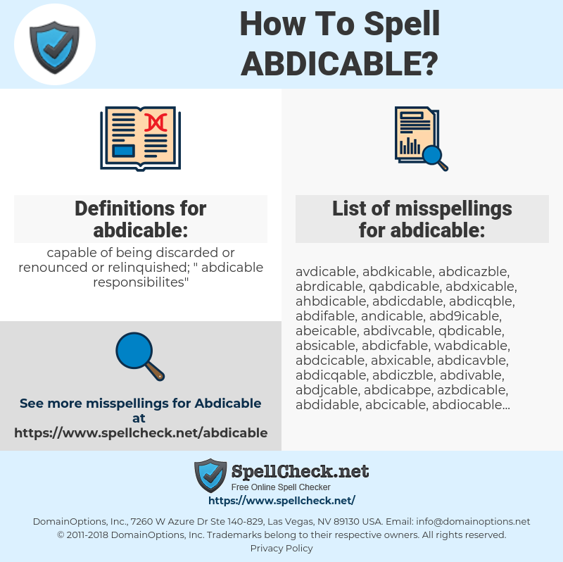 abdicable, spellcheck abdicable, how to spell abdicable, how do you spell abdicable, correct spelling for abdicable