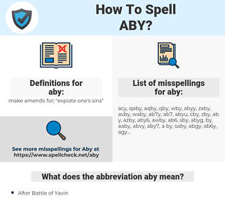 aby, spellcheck aby, how to spell aby, how do you spell aby, correct spelling for aby