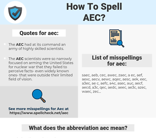 aec, spellcheck aec, how to spell aec, how do you spell aec, correct spelling for aec