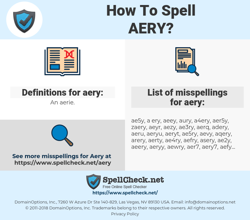 aery, spellcheck aery, how to spell aery, how do you spell aery, correct spelling for aery