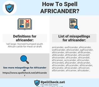 africander, spellcheck africander, how to spell africander, how do you spell africander, correct spelling for africander