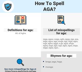 aga, spellcheck aga, how to spell aga, how do you spell aga, correct spelling for aga