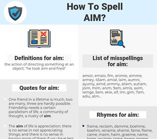 aim, spellcheck aim, how to spell aim, how do you spell aim, correct spelling for aim