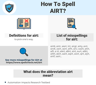 airt, spellcheck airt, how to spell airt, how do you spell airt, correct spelling for airt