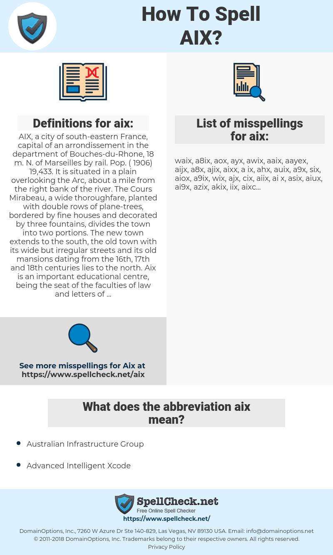 aix, spellcheck aix, how to spell aix, how do you spell aix, correct spelling for aix