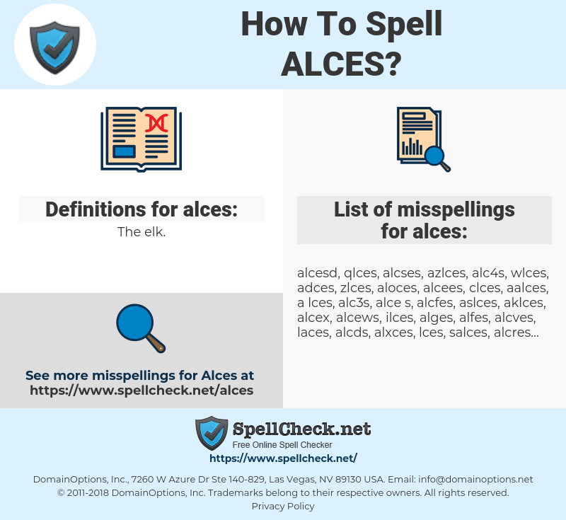 alces, spellcheck alces, how to spell alces, how do you spell alces, correct spelling for alces