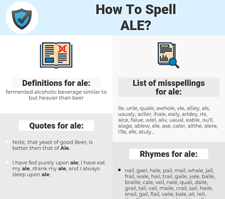 ale, spellcheck ale, how to spell ale, how do you spell ale, correct spelling for ale