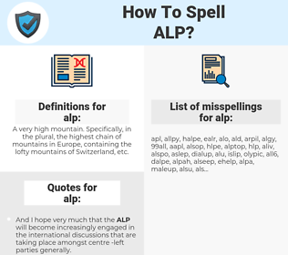 alp, spellcheck alp, how to spell alp, how do you spell alp, correct spelling for alp