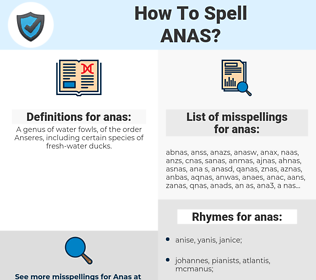 anas, spellcheck anas, how to spell anas, how do you spell anas, correct spelling for anas