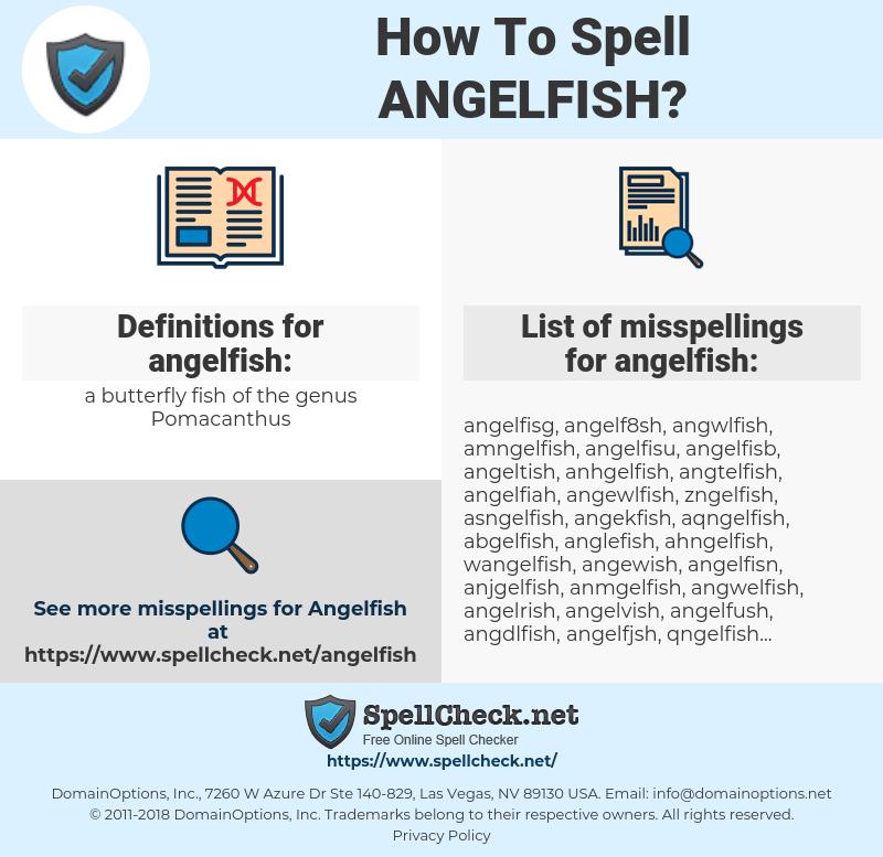angelfish, spellcheck angelfish, how to spell angelfish, how do you spell angelfish, correct spelling for angelfish