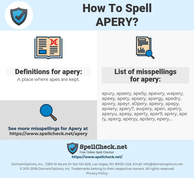 apery, spellcheck apery, how to spell apery, how do you spell apery, correct spelling for apery