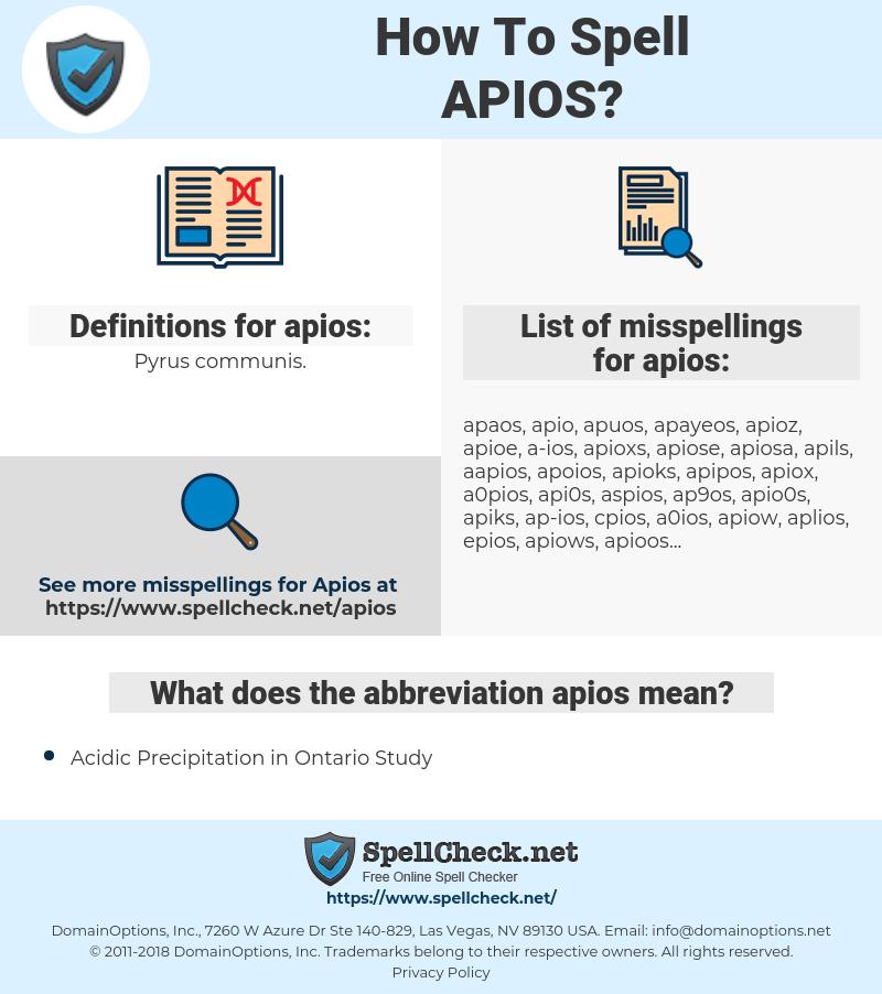apios, spellcheck apios, how to spell apios, how do you spell apios, correct spelling for apios