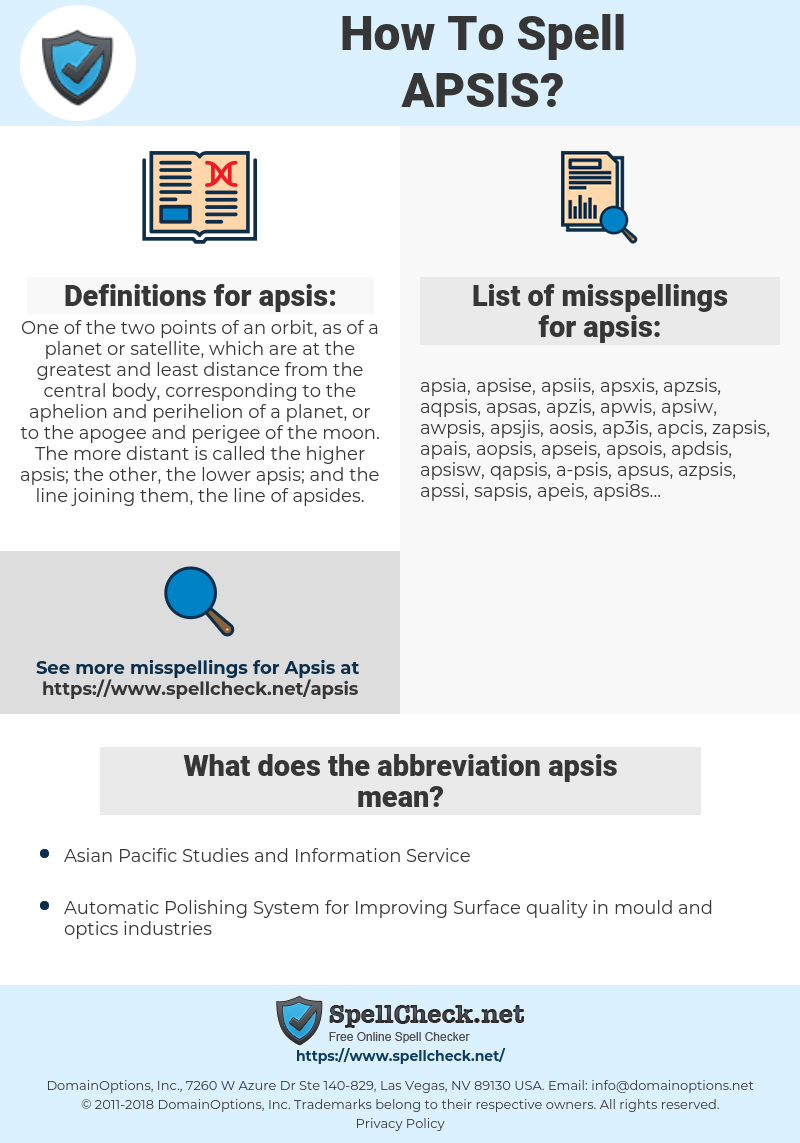 apsis, spellcheck apsis, how to spell apsis, how do you spell apsis, correct spelling for apsis