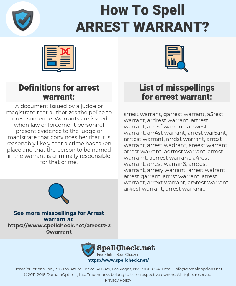 How To Spell Arrest warrant (And How To Misspell It Too