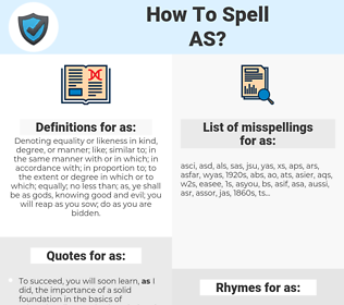 as, spellcheck as, how to spell as, how do you spell as, correct spelling for as