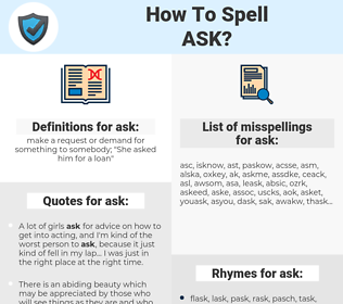 ask, spellcheck ask, how to spell ask, how do you spell ask, correct spelling for ask