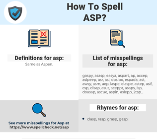 asp, spellcheck asp, how to spell asp, how do you spell asp, correct spelling for asp