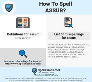 assur, spellcheck assur, how to spell assur, how do you spell assur, correct spelling for assur