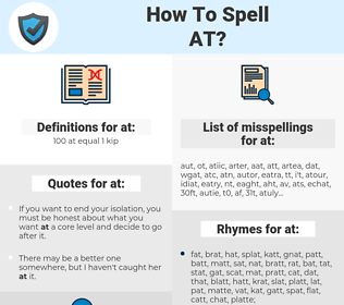 at, spellcheck at, how to spell at, how do you spell at, correct spelling for at