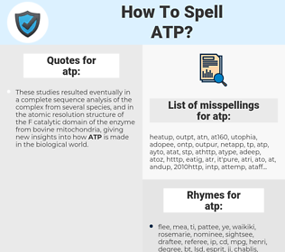 atp, spellcheck atp, how to spell atp, how do you spell atp, correct spelling for atp