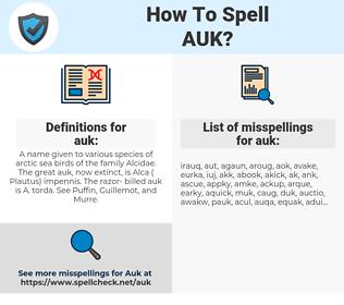 auk, spellcheck auk, how to spell auk, how do you spell auk, correct spelling for auk