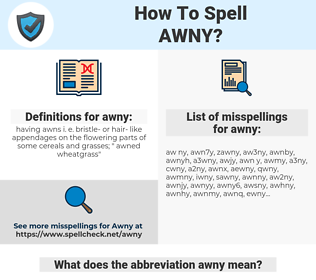 awny, spellcheck awny, how to spell awny, how do you spell awny, correct spelling for awny
