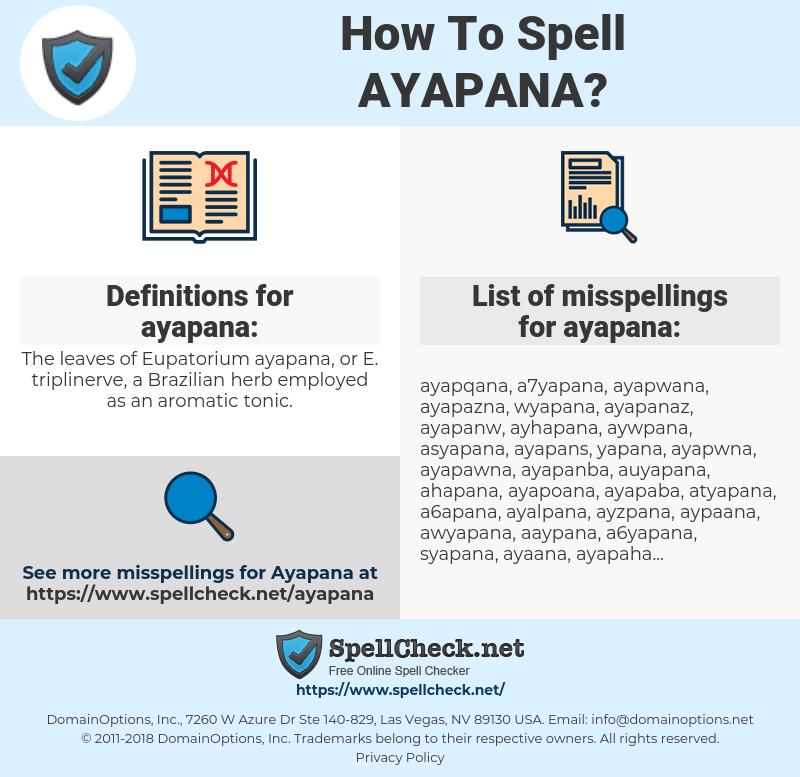 ayapana, spellcheck ayapana, how to spell ayapana, how do you spell ayapana, correct spelling for ayapana