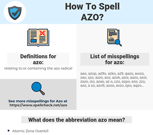 azo, spellcheck azo, how to spell azo, how do you spell azo, correct spelling for azo