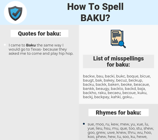 baku, spellcheck baku, how to spell baku, how do you spell baku, correct spelling for baku