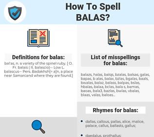 balas, spellcheck balas, how to spell balas, how do you spell balas, correct spelling for balas