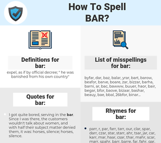 bar, spellcheck bar, how to spell bar, how do you spell bar, correct spelling for bar
