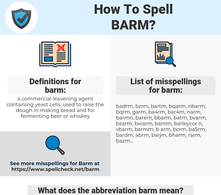 barm, spellcheck barm, how to spell barm, how do you spell barm, correct spelling for barm