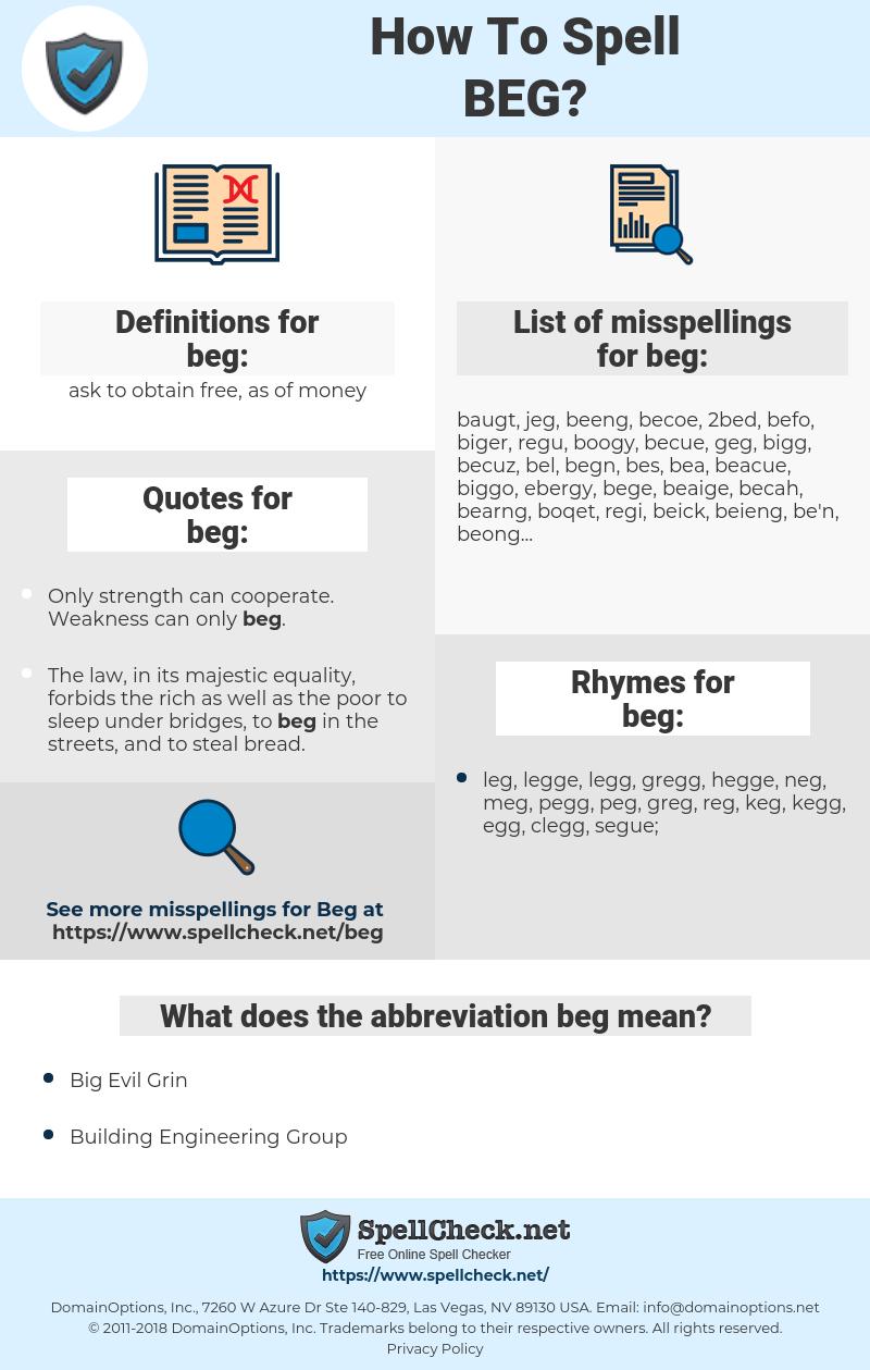 beg, spellcheck beg, how to spell beg, how do you spell beg, correct spelling for beg