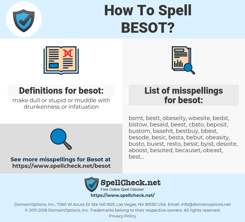 besot, spellcheck besot, how to spell besot, how do you spell besot, correct spelling for besot