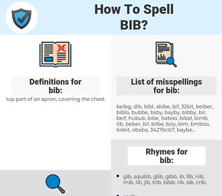 bib, spellcheck bib, how to spell bib, how do you spell bib, correct spelling for bib