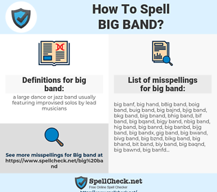 big band, spellcheck big band, how to spell big band, how do you spell big band, correct spelling for big band