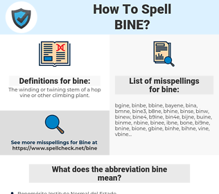 bine, spellcheck bine, how to spell bine, how do you spell bine, correct spelling for bine