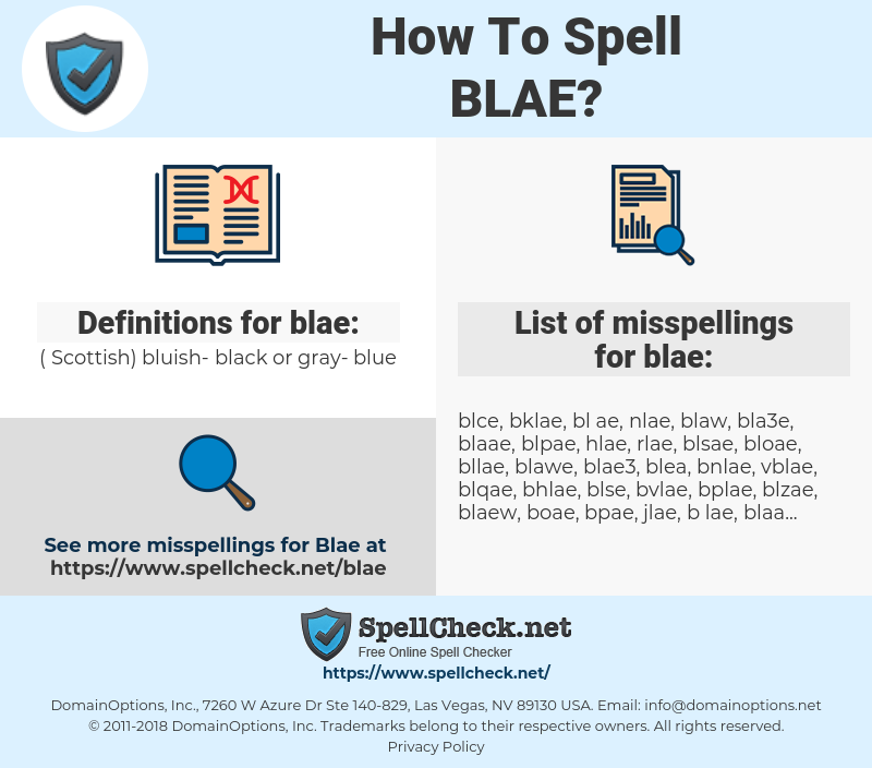 blae, spellcheck blae, how to spell blae, how do you spell blae, correct spelling for blae