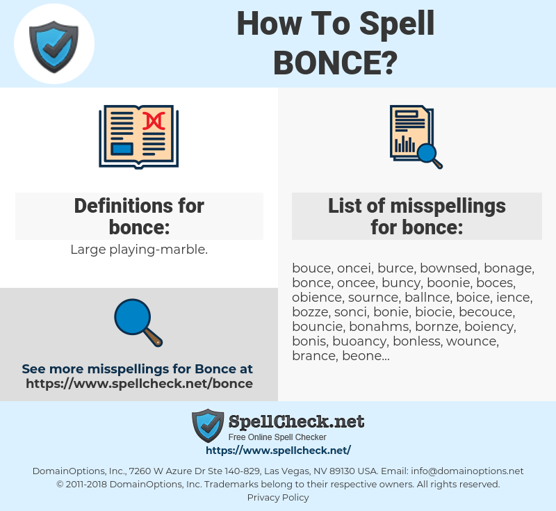 bonce, spellcheck bonce, how to spell bonce, how do you spell bonce, correct spelling for bonce