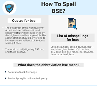 bse, spellcheck bse, how to spell bse, how do you spell bse, correct spelling for bse