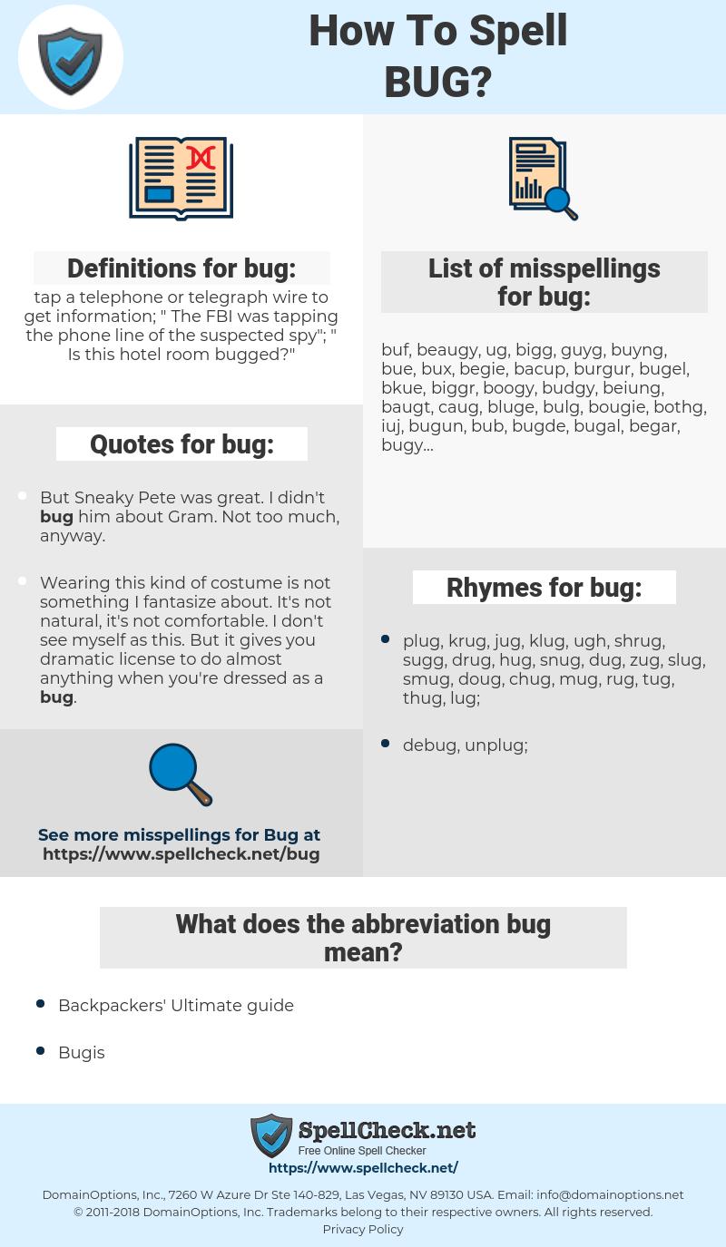 bug, spellcheck bug, how to spell bug, how do you spell bug, correct spelling for bug